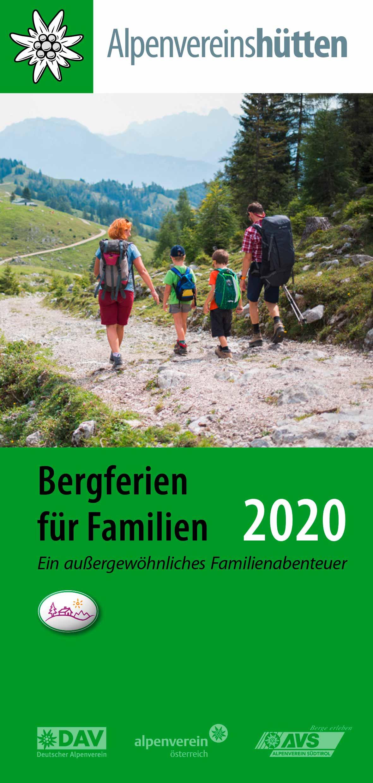 Borschüre Alpenvereinshütten, Bergferien für Familien 2020 I AVS